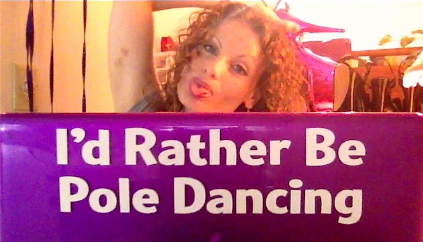 I'd Rather Be Pole Dancing