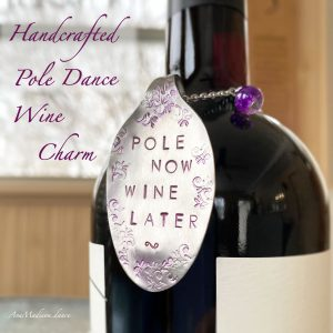 """Pole Now, Wine Later"" : Handcrafted Spoon Wine Charms"