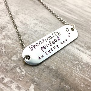 Hand Stamped 'Practically Perfect In Every Way' Necklace