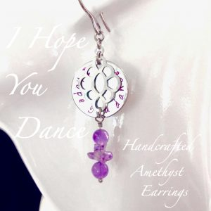 I Hope You Dance Amethyst Earrings